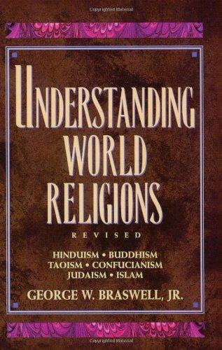 9780805410686: Understanding World Religions