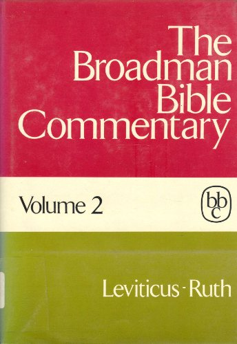 The Broadman Bible Commentary, Vol. 2: Leviticus-Ruth: Allen et al.
