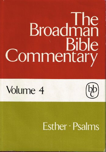 9780805411041: The Broadman Bible Commentary, Vol. 4: Esther-Psalms