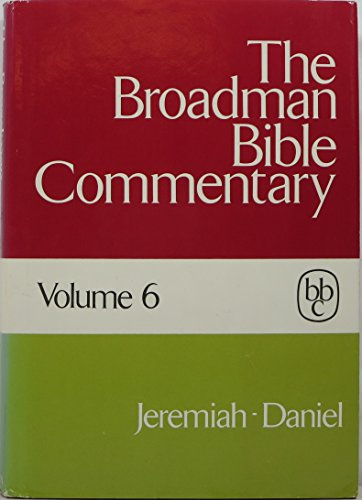 The Broadman Bible Commentary, Volume 6:
