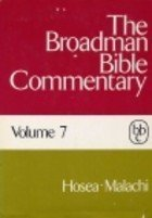 The Broadman Bible Commentary Volume 7 Hosea: Allen, Clifton J.