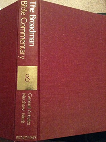 The Broadman Bible Commentary: Volume 8 -: Allen, Clifton J.