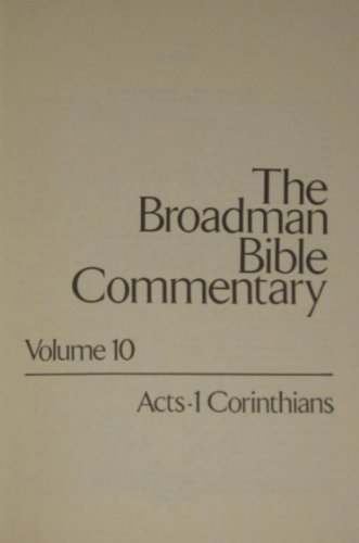 THE BROADMAN BIBLE COMMENTARY: VOL #10 ACTS-1: Allen, Clifton J.