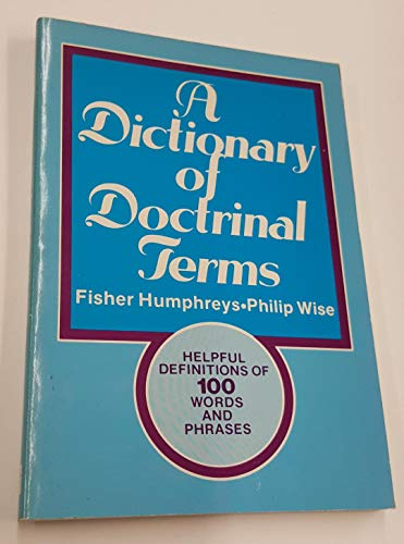 9780805411416: Dictionary of Doctrinal Terms