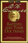 Baptists and Their Doctrines: Timothy and Denise George, Editors