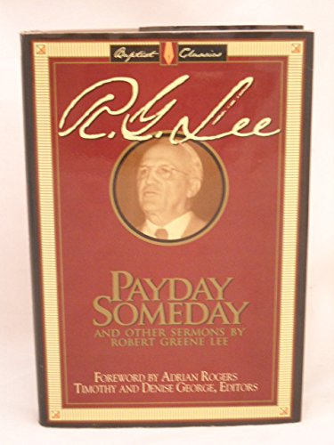9780805412574: Payday Someday and Other Sermons (The library of Baptist classics)