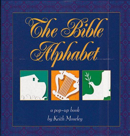 9780805412888: The Bible Alphabet: A Pop-Up Book