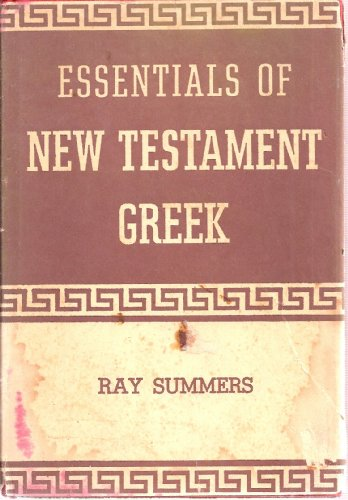 9780805413090: Essentials of New Testament Greek (English and Greek Edition)
