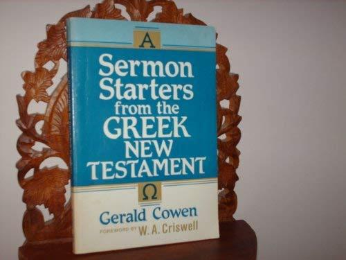 Sermon Starters from the Greek New Testament: Cowen, Gerald