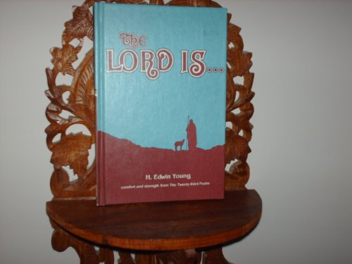 9780805415261: The Lord Is--