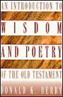 9780805415476: An Introduction to Wisdom and Poetry of the Old Testament