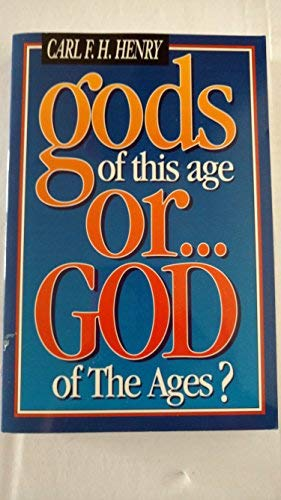 9780805415483: Gods of This Age Or... God of the Ages?