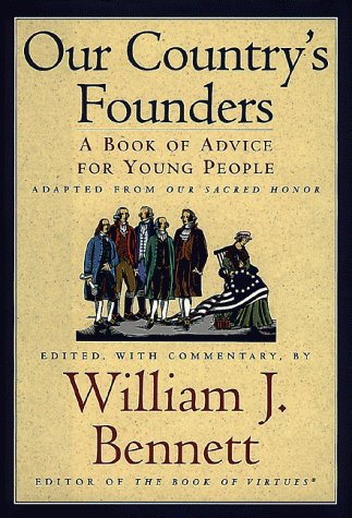 9780805416008: Our Country's Founders: A Book of Advice for Young People