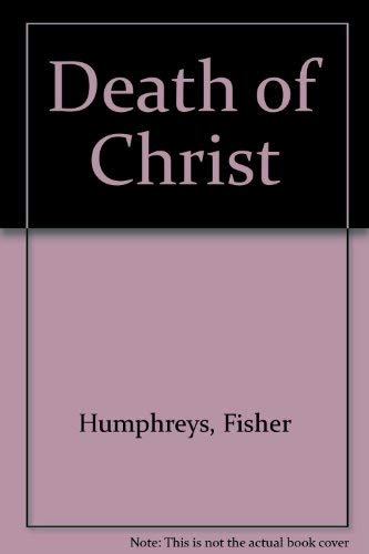 9780805416015: The Death of Christ