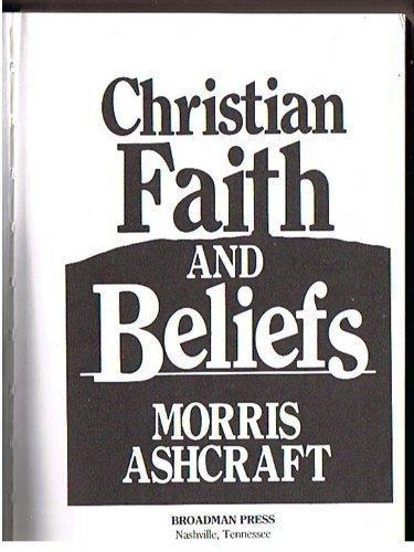 9780805416039: Christian Faith and Beliefs