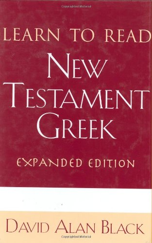 9780805416121: Learn to Read New Testament Greek (English and Ancient Greek Edition)