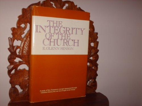 The integrity of the church (9780805416169) by Hinson, E. Glenn
