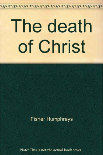 9780805416176: The death of Christ