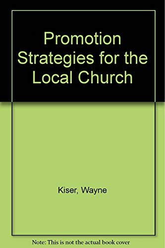 9780805416237: Promotion Strategies for the Local Church