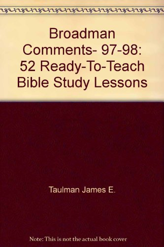 9780805417517: Broadman Comments, 97-98: 52 Ready-To-Teach Bible Study Lessons