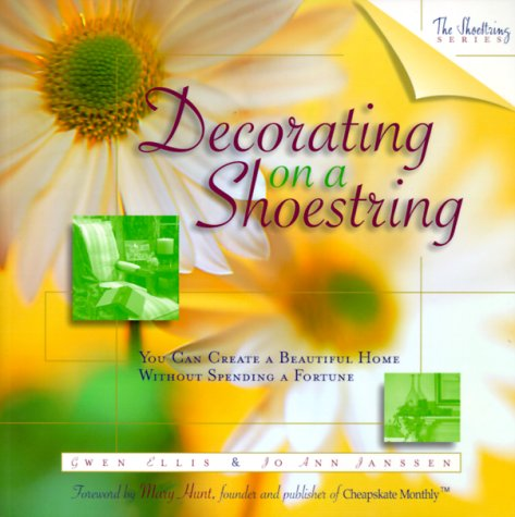 9780805417739: Decorating on a Shoestring: You Can Create a Beautiful Home Without Spending a Fortune (The Shoestring Series)