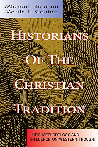 9780805418620: Historians of the Christian Tradition