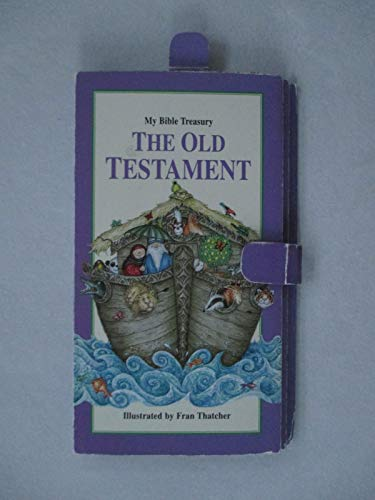 My Bible Treasury: The Old Testament: Wood, Tim; Wood, Jenny