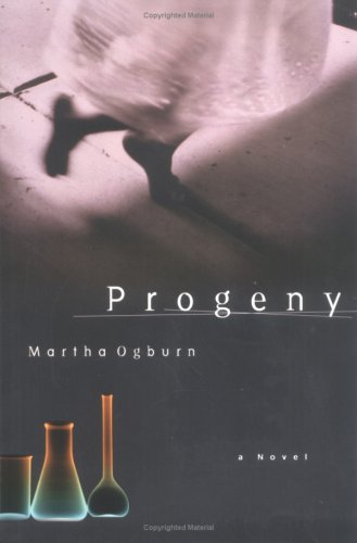 Progeny-A Novel: Martha D. Ogburn