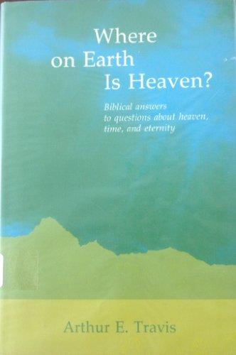 9780805419283: Where on earth is heaven?