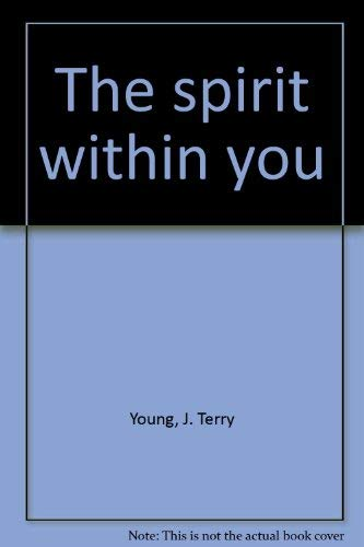 9780805419450: The spirit within you