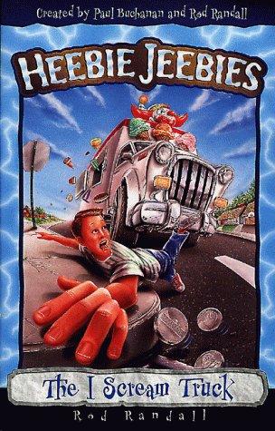 The I Scream Truck (Heebie Jeebies): Rod Randall