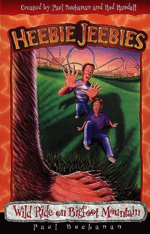 Wild Ride on Bigfoot Mountain (Heebie Jeebies): Randall, Rod, Buchanan,