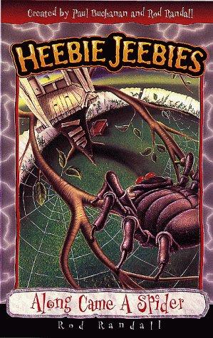Along Came a Spider (Heebie Jeebies Series): Randall, Rod