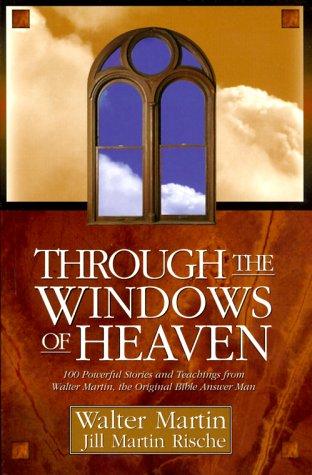 Through the Windows of Heaven : 100: Jill M. Rische;