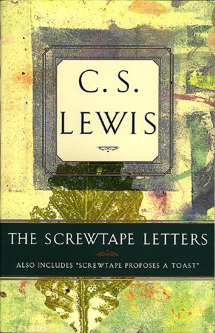 """9780805420401: The Screwtape Letters: Also Includes """"Screwtape Proposes a Toast"""