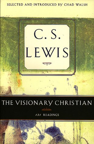 9780805420425: The Visionary Christian