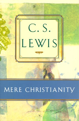 Mere Christianity: C. S. Lewis
