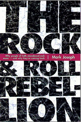 The Rock & Roll Rebellion: Why People: Joseph, Mark