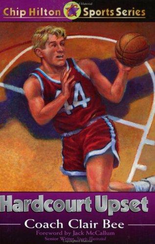 9780805420944: Hardcourt Upset (Chip Hilton Sports Series, Vol 15)