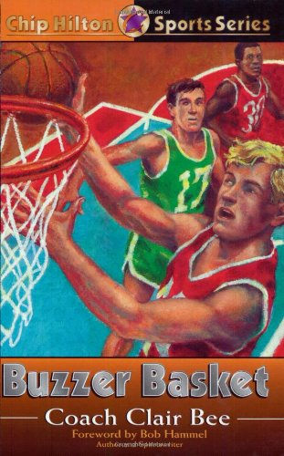 9780805420999: Buzzer Basket (CHIP HILTON SPORTS SERIES)