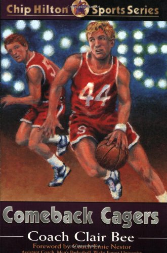 9780805421002: Comeback Cagers (CHIP HILTON SPORTS SERIES)