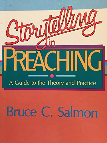 9780805421187: Storytelling in Preaching: A Guide to the Theory and Practice