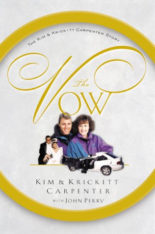 9780805421309: The Vow: The Kim and Krickitt Carpenter Story