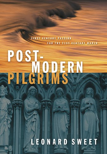 9780805421378: Post-Modern Pilgrims: First Century Passion for the 21st Century World