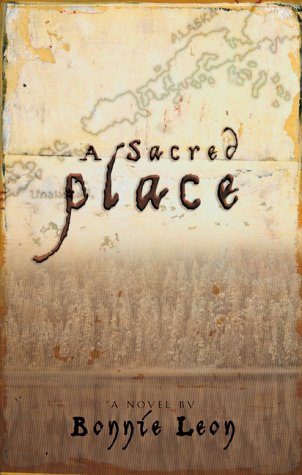 A Sacred Place: Leon, Bonnie