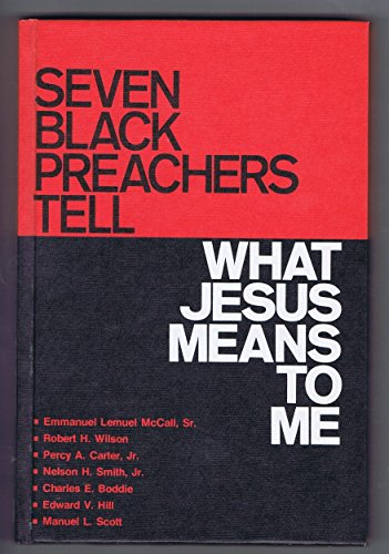 9780805422160: Seven Black preachers tell: what Jesus means to me