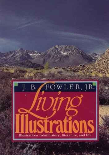Living illustrations: Fowler, J. B