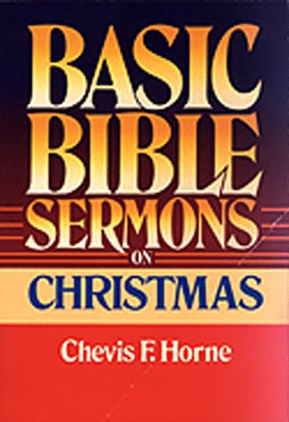 9780805422788: Basic Bible Sermons on Christmas