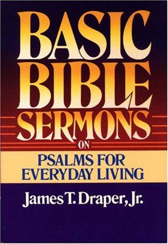 9780805422801: Basic Bible Sermons on Psalms for Everyday Living (Basic Bible Sermons Series)