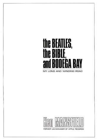 9780805422894: The Beatles, the Bible, and Bodega Bay: My Long and Winding Road